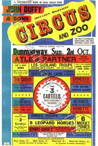 Date if Available: 2nd October (and 1955 handwritten on rear) Title: James Duffys & Sons Circus and Zoo Location: Dunmanaway, Co Cork Dimensions 76cms x 49.5cms Accession No: PH002